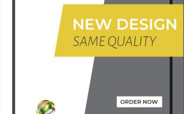 New Design – Same Quality